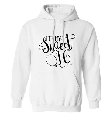 It's my sweet 16thadults unisex white hoodie 2XL