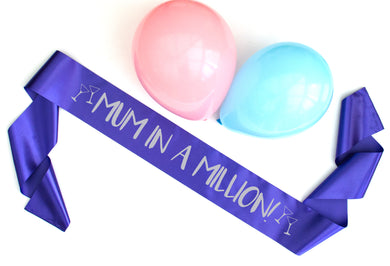 mum in a million silver foil on purple sash available in different colours, perfect for birthday or mother's day