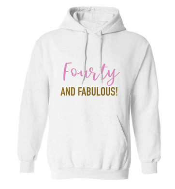 Fourty and fabulous adults unisex white hoodie 2XL