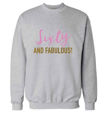 Sixty and fabulous adult's unisex grey sweater 2XL