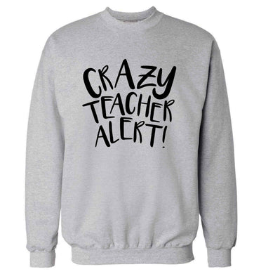 Crazy teacher alert adult's unisex grey sweater 2XL