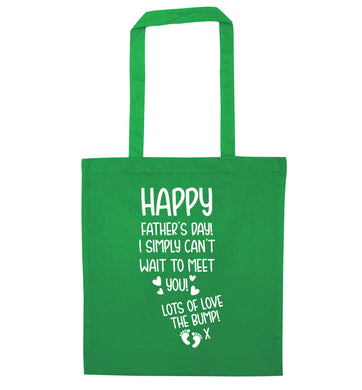 Happy Father's day daddy I can't wait to meet you lot's of love the bump! green tote bag