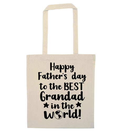Happy Father's day to the best grandad in the world natural tote bag
