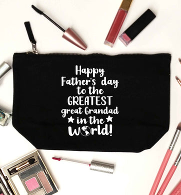 Happy Father's day to the greatest great grandad in the world black makeup bag