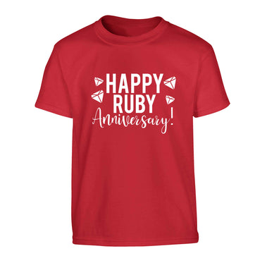 Happy ruby anniversary! Children's red Tshirt 12-13 Years