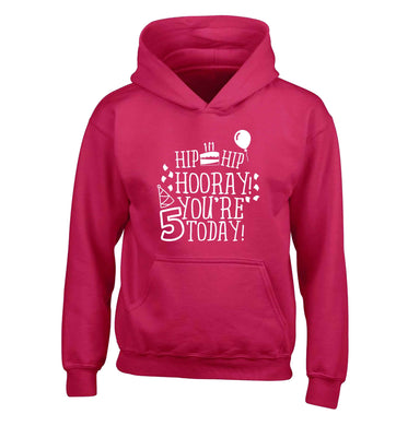Hip hip hooray you're five today! children's pink hoodie 12-13 Years