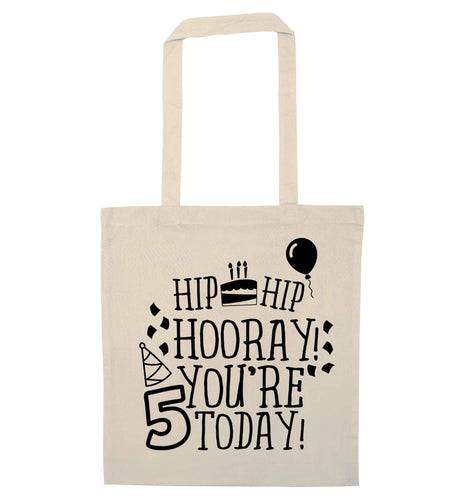 Hip hip hooray you're five today! natural tote bag
