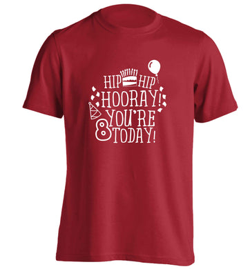 Hip hip hooray you're 8 today! adults unisex red Tshirt 2XL