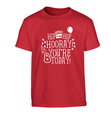 Hip hip hooray you're 8 today! Children's red Tshirt 12-13 Years