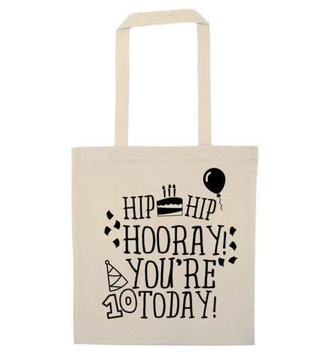 Hip hip hooray you're ten today! natural tote bag