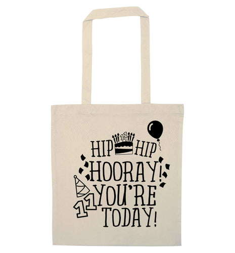 Hip hip hooray I you're eleven today! natural tote bag