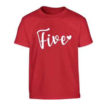 Five and heart Children's red Tshirt 12-13 Years