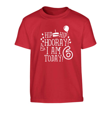 Hip hip hooray I am six today! Children's red Tshirt 12-13 Years