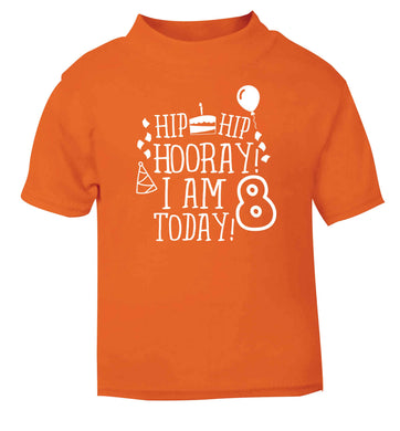 Hip hip hooray I am 8 today! orange baby toddler Tshirt 2 Years