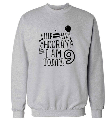 Hip hip hooray I am 9 today! adult's unisex grey sweater 2XL