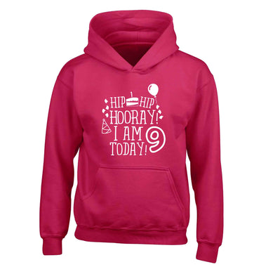 Hip hip hooray I am 9 today! children's pink hoodie 12-13 Years
