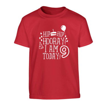 Hip hip hooray I am 9 today! Children's red Tshirt 12-13 Years