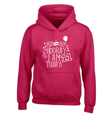 Hip hip hooray I am eleven today! children's pink hoodie 12-13 Years
