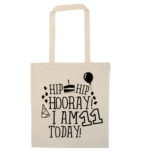 Hip hip hooray I am eleven today! natural tote bag