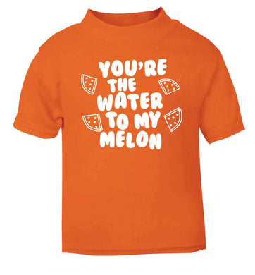 You're the water to my melon orange baby toddler Tshirt 2 Years