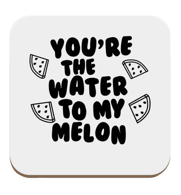 You're the water to my melon set of four coasters