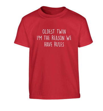 Oldest twin I'm the reason we have rules Children's red Tshirt 12-13 Years