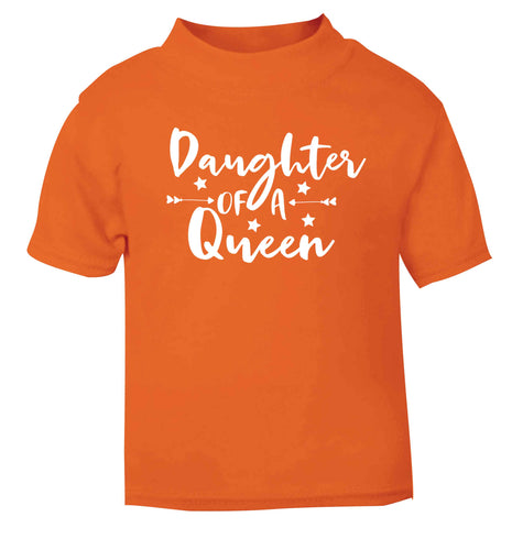 Daughter of a Queen orange baby toddler Tshirt 2 Years