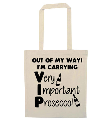 Out of my way I'm carrying very important prosecco! natural tote bag