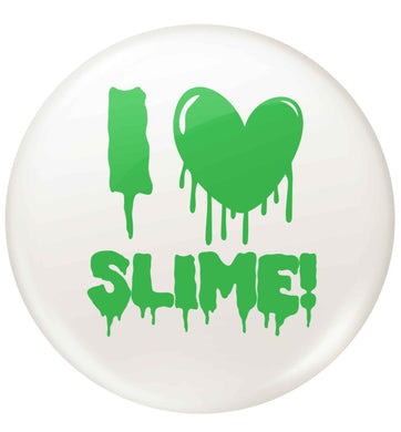 green I love slime small 25mm Pin badge