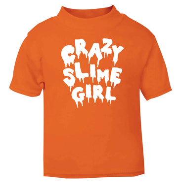 Crazy slime girl orange baby toddler Tshirt 2 Years