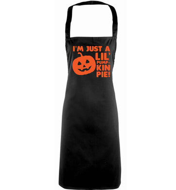 I'm just a lil' pumpkin pie adults black apron