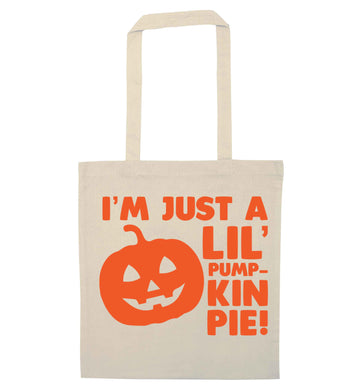I'm just a lil' pumpkin pie natural tote bag