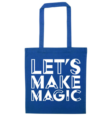 Let's make magic blue tote bag