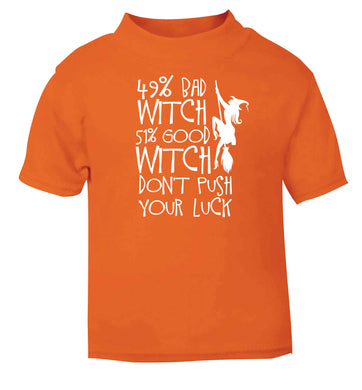 49% bad witch 51% good witch don't push your luck orange baby toddler Tshirt 2 Years