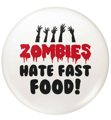 Zombies hate fast food small 25mm Pin badge