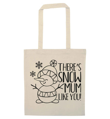 There's snow mum like you natural tote bag