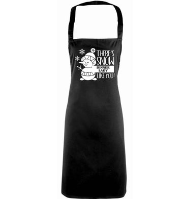 There's snow dinner lady like you adults black apron