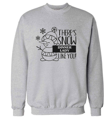 There's snow dinner lady like you adult's unisex grey sweater 2XL
