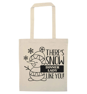 There's snow dinner lady like you natural tote bag