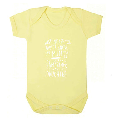 Just incase you didn't know my mum has an amazing daughter baby vest pale yellow 18-24 months