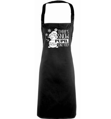 There's snow pupil like you adults black apron