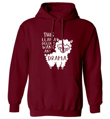 This Llama doesn't want any drama adults unisex maroon hoodie 2XL