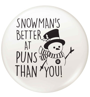 Snowman's Puns You small 25mm Pin badge
