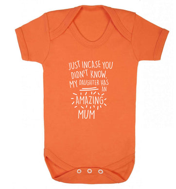 Just incase you didn't know my daughter has an amazing mum baby vest orange 18-24 months
