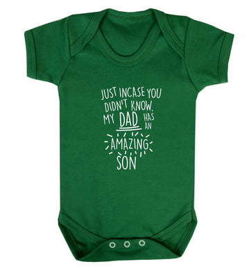 Just incase you didn't know my dad has an amazing son baby vest green 18-24 months