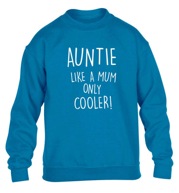 Auntie like a mum only cooler children's blue sweater 12-13 Years