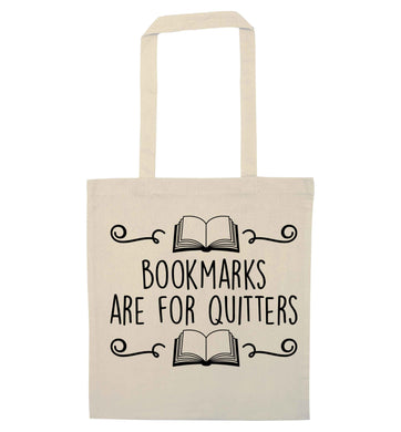 Bookmarks are for quitters natural tote bag
