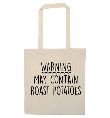 Warning may containg roast potatoes natural tote bag