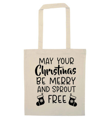 May your Christmas be merry and sprout free natural tote bag