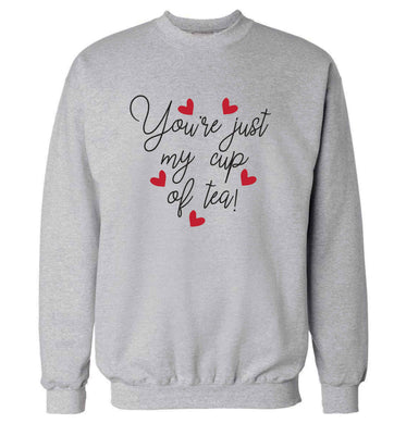 You're just my cup of tea adult's unisex grey sweater 2XL